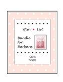 Wish * List Bundle for Barbara