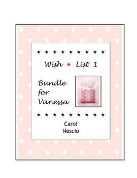 Wish * List 1  Bundle for Vanessa