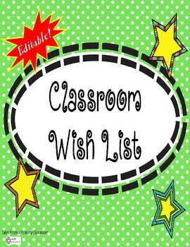 Wish List For Your Classroom-Open House, Meet The Teacher-