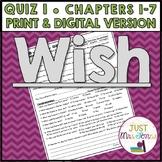 Wish Quiz 1 (Ch. 1-7)