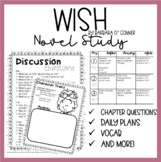Wish by Barbara O' Connor Novel Study