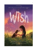 Wish by Barbara O'Connor Study and Actiivty Guide