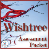 Wishtree Assessment Packet