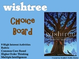 Wishtree Choice Board Novel Study Activities Menu Book Project with Rubric
