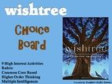 Wishtree Choice Board Novel Study Activities Menu Book Pro