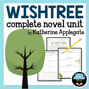 Wishtree Complete Novel Unit