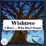 Wishtree : I Have...Who Has? GAME