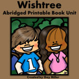 Wishtree Abridged Novel Study: vocabulary, comprehension,