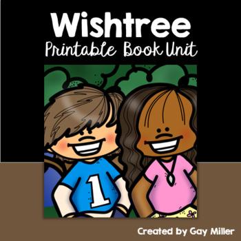 Wishtree Novel Study: vocabulary, comprehension, writing, skills