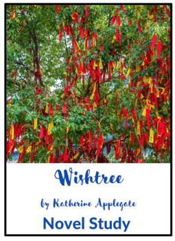 Wishtree Novel Study