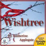 Wishtree Novel Study Book Unit