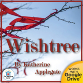 Wishtree Novel Study Book Unit