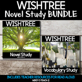 Wishtree Novel Study and Activity BUNDLE | Distance Learning