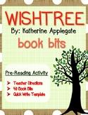 Wishtree Pre-Reading Activity: Book Bits (Novel Study)