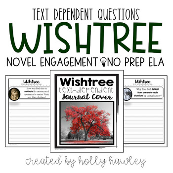 Wishtree Text Dependent Questions