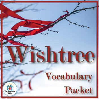 Wishtree Vocabulary Packet