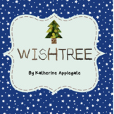 Wishtree by Katherine Applegate-CCSS aligned close-reading novel study questions