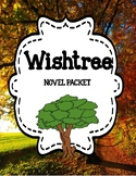 Wishtree by Katherine Applegate - Comprehension & Vocabulary Unit