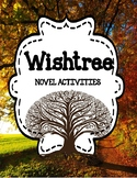 Wishtree by Katherine Applegate - Novel Activities Unit 20% Off for 48 Hours