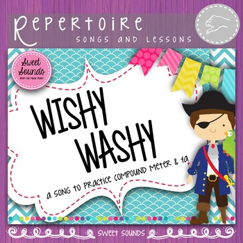 Wishy Washy {Compound Meter Practice Pack}