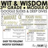 Wit & Wisdom 3rd Grade - Module 0 Google Slides & Notebooking