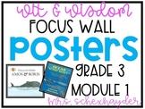 Wit & Wisdom 3rd Grade, Module 1 Focus Wall