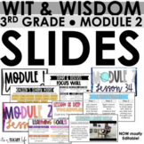 Wit & Wisdom 3rd Grade - Module 2 Google Slides/Power points