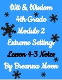 Wit & Wisdom 4th Grade Module 2 Lesson notes 1-3