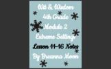 Wit & Wisdom 4th Grade Module 2 Lesson notes 11-16