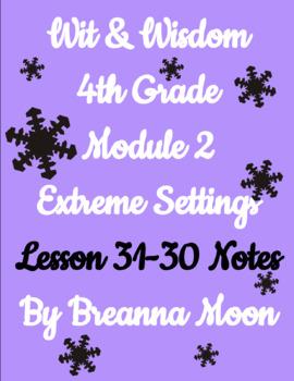 Wit & Wisdom 4th Grade Module 2 Lesson notes 23-30