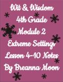 Wit & Wisdom 4th Grade Module 2 Lesson notes 4-10