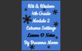 Wit & Wisdom 4th Grade Module 2 Lesson notes L17