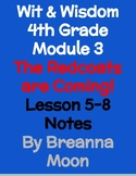 Wit & Wisdom 4th Grade Module 3 Lesson notes 5-8