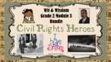 """""""Civil Rights Heroes"""" Wit & Wisdom Grade 2 Module 3 COMPLE"""