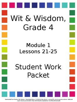 Wit & Wisdom Grade 4 Module 1, Lessons 21-25 Student Work Packet