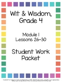 Wit & Wisdom Grade 4, Module 1, Lessons 26-30 Student Workpacket