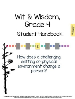 Wit & Wisdom, Grade 4, Module 2 Lessons 11-15 Student Work Packet