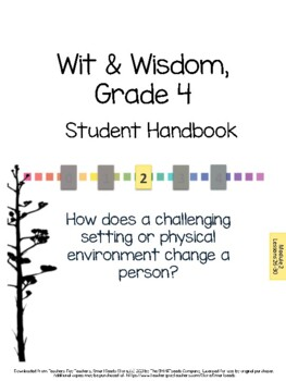 Wit & Wisdom, Grade 4, Module 2 Lessons 26-30 Student Work Packet