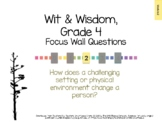 Wit & Wisdom, Grade 4, Module 2 Questions for Classroom Display