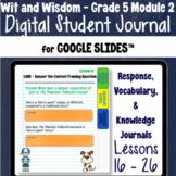 Wit & Wisdom Grade 5 Module 2: Lessons 16 - 26 | Google Sl