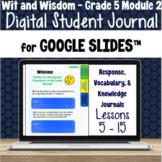 Wit & Wisdom Grade 5 Module 2: Lessons 5 - 15 | Google Sli