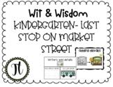 Wit & Wisdom Kindergarten Last Stop on Market Street
