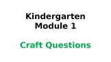 Wit & Wisdom Kindergarten Module 1 Craft Questions