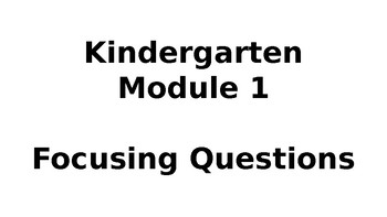 Wit & Wisdom Kindergarten Module 1 Focusing Questions