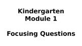 Wit & Wisdom Kindergarten Module 1 Focusing Questions