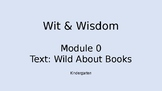 Wit & Wisdom Kindergarten Module Zero