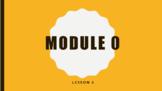 Wit & Wisdom Module 0