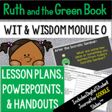 Wit & Wisdom Module 0 BUNDLE Grades 3 -5 | Ruth and the Gr