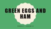 Wit & Wisdom Module 1 Green Eggs and Ham