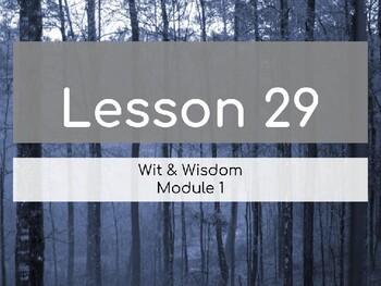 Wit & Wisdom Module 1 Lesson 29 PowerPoint